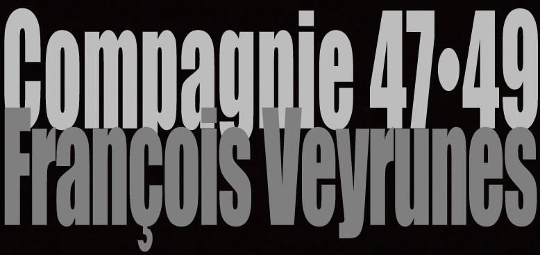 Compagnie 4749 Francois Veyrunes
